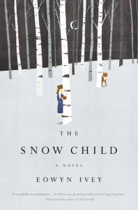 The Snow Child by Eowyn Ivey book cover