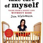i can barely take care of myself jen kirkman