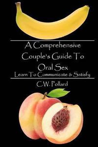 comprehensive couples guide to oral sex