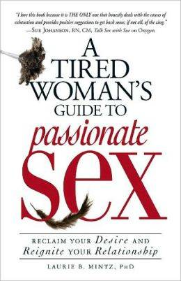 tired woman's guide to passionate sex