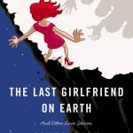 last girlfriend on earth