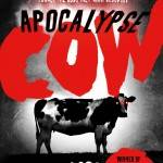 Apocalypse Cow Michael Logan Cover