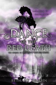 Dance of the Red Death Bethany Griffin Cover