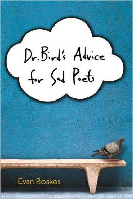 external image Dr.-Birds-Advice-for-Sad-Poets.jpg
