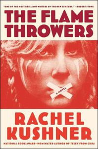 the flamethrowers rachel kushner