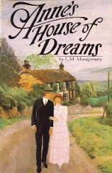 Anne's House of Dreams, by L.M. Montgomery