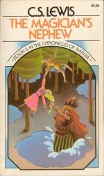 The Magician's Nephew, by C.S. Lewis
