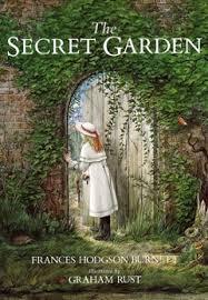 The Secret Garden, by Frances Hodgon Burnett