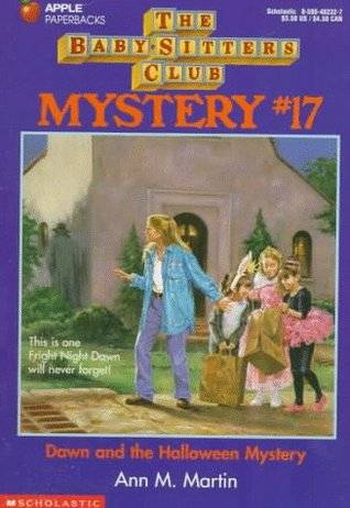 Dawn and the Halloween Mystery by Ann M Martin