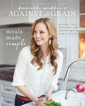 Danielle+Walker's+Against+All+Grain-+Meals+Made+Simple