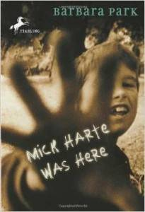 Micke Harte Was Here by Barbara Park