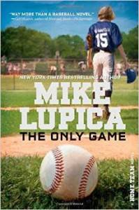 The Only Game by Mike Lupica