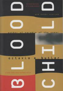 Dystopian short stories: Book cover for The Blood Child and Other Stories by Octavia Butler