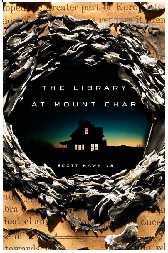 Image result for the library at mount char by scott hawkins