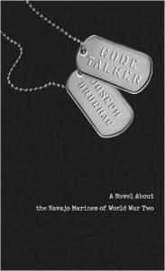 Code Talker A Novel About the Navajo Marines of WWII by Joseph Bruchac