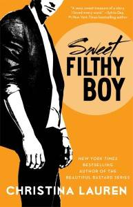 Sweet, Filthy Boy by Christina Lauren
