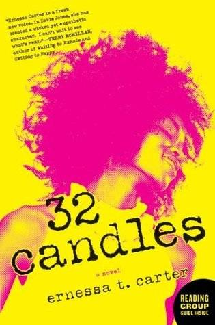 32 Candles by Ernessa T Carter
