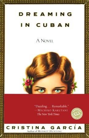 Dreaming in Cuba by Cristina García