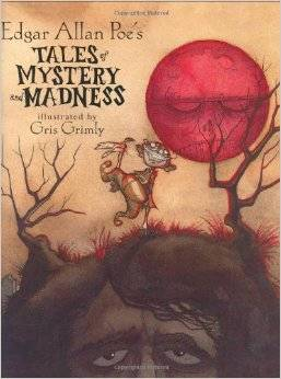 Edgar-Allan-Poe-Tales-Mystery-Madness-Gris-Grimly