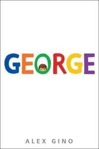 George Alex Gino Cover