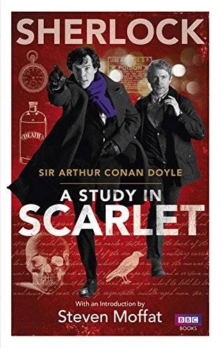 Sherlock | A Study in Scarlet by Sir Arthur Conan Doyle
