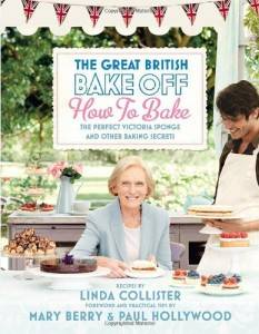 The Great British Bake Off How to Bake