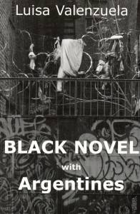 black novel with argentines by luisa valenzuela