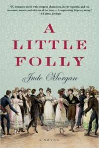 cover of A Little Folly by Jude Morgan
