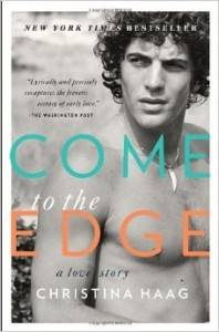 cover of Come to the Edge by Christina Haag