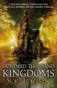 The Hundred Thousand Kingdoms N.K. Jemisin