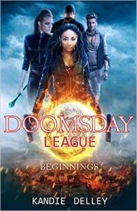 Doomsday League: Beginnings by Kandi Delley