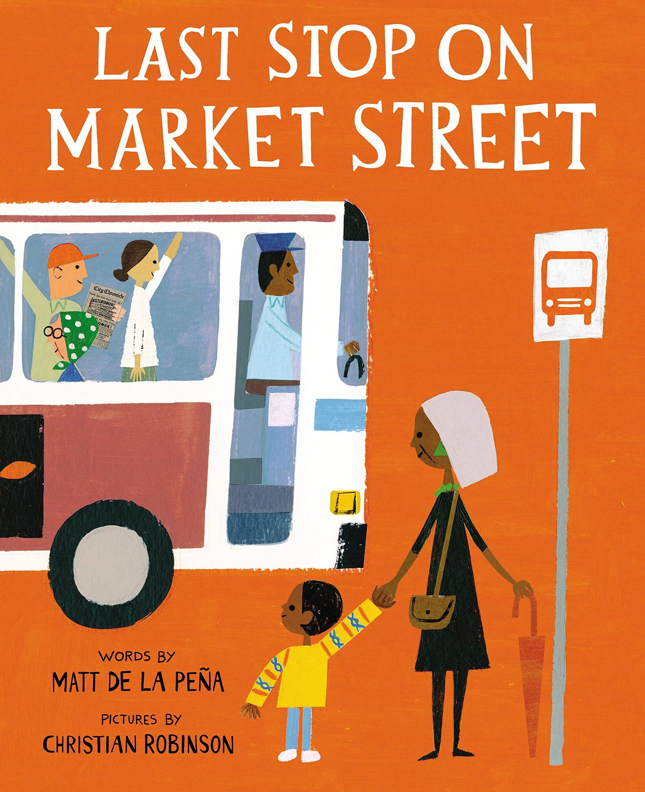 Last Stop On Market Street by Matt de la Pena