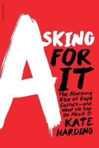 asking for it by kate harding