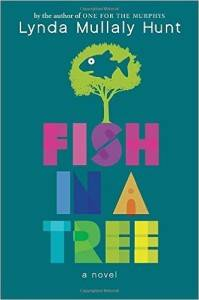 Fish in a Tree by Lynda Mullaly Hunt cover