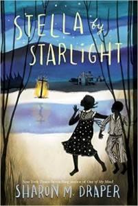 Stella by Starlight by Sharon M. Draper cover