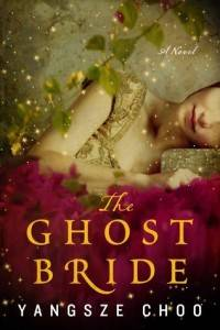 The Ghost Bride By Yangsze Choo cover