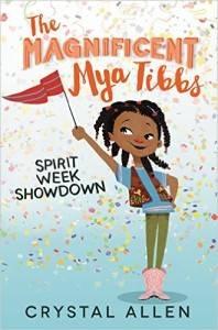 The Magnificent Mya Tibbs Spirit Week Showdown by Crystal Allen cover