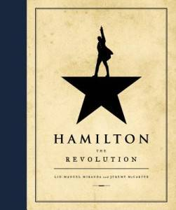 Hamilton The Revolution by Lin-Manuel Miranda
