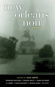 New Orleans Noir edited by Julie Smith