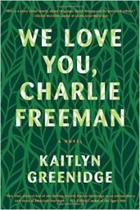 cover of we love you charlie freeman by kaitlyn greenidge