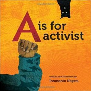 A is for Activist Innosanto Nagra
