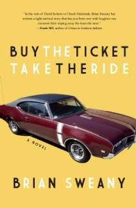 Buy the Ticket, Take the Ride by Brian Sweany