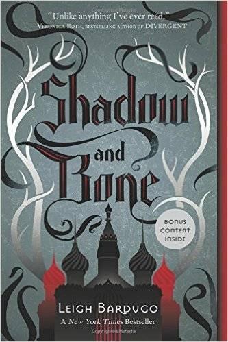 Shadow and Bone Leigh Bardugo