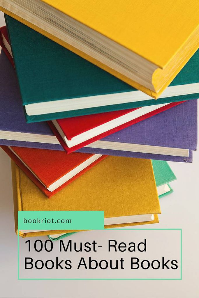 100 must-read books about books