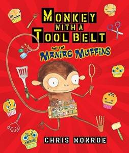 Money With a Tool Belt and the Maniac Muffins Chris Monroe