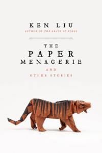 Dystopian short stories: paper menagerie and other stories cover