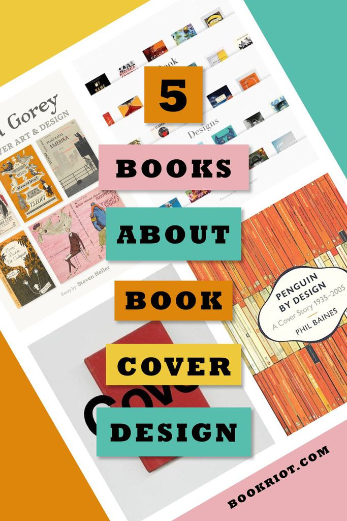 Love a great cover? Check out these 5 books that showcase the best of book cover design!