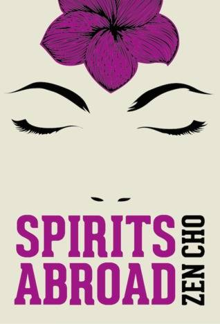 cover of Spirits Abroad by Zen Cho