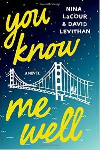 You Know Me Well by Nina LaCour & David Levithan