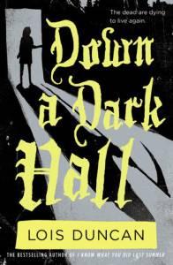 Down a Dark Hall by Lois Duncan